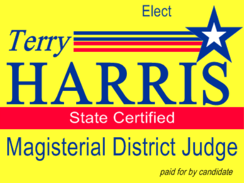 VOTE FOR TERRY MAY 19TH FOR DISTRICT COURT JUDGE 15-04-02